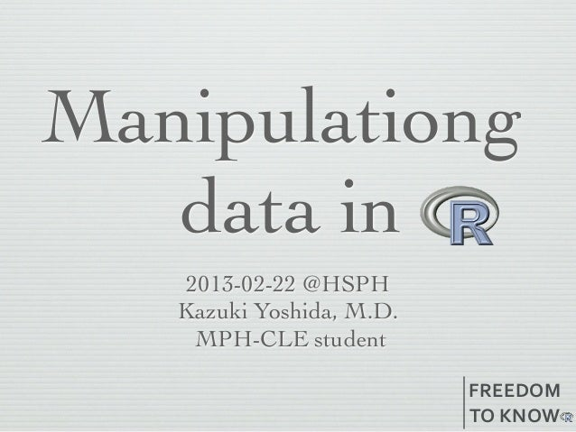 20130222 Data structures and manipulation in R