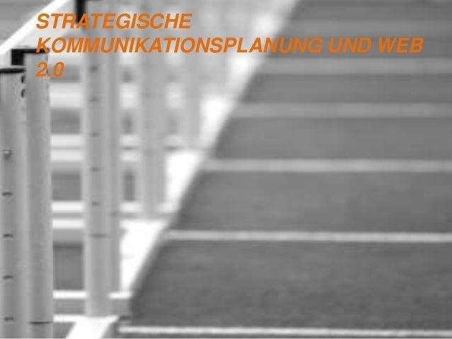 STRATEGISCHEKOMMUNIKATIONSPLANUNG UND WEB2.0