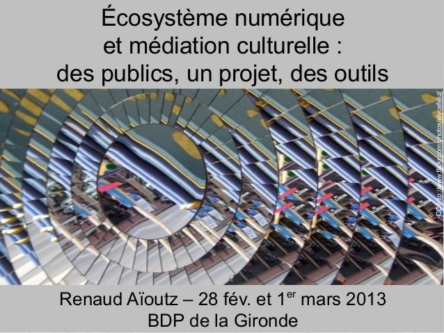 Ecosystème numérique et médiation culturelle : des publics, un projet, des outils
