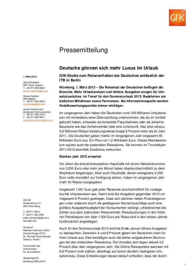 Pressemitteilung                             Deutsche gönnen sich mehr Luxus im Urlaub1. März 2013                 GfK-Stu...
