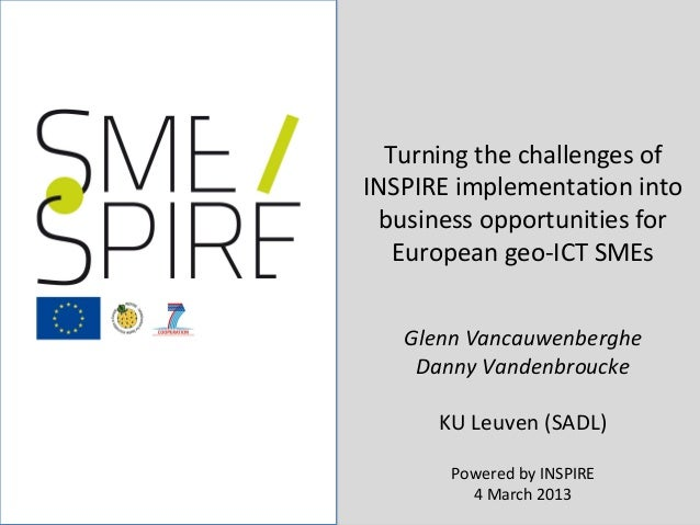 1/22  Turning the challenges ofINSPIRE implementation into business opportunities for   European geo-ICT SMEs   Glenn Vanc...