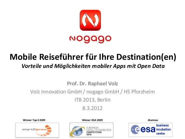 Mobile Reiseführer für Ihre Destination(en)   Vorteile und Möglichkeiten mobiler Apps mit Open Data                       ...