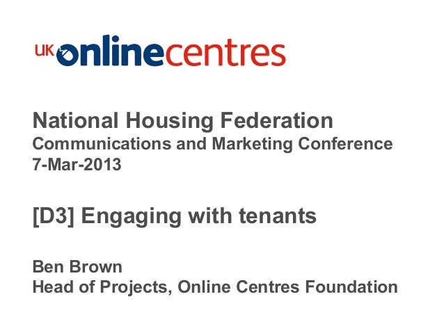 Section Divider: Heading intro here.National Housing FederationCommunications and Marketing Conference7-Mar-2013[D3] Engag...