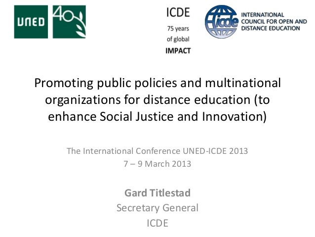 Promoting public policies and multinational  organizations for distance education (to  enhance Social Justice and Innovati...