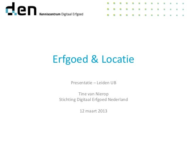 E&L-presentatie Universitaire Bibliotheken Leiden (UBL) - 12/03/2013