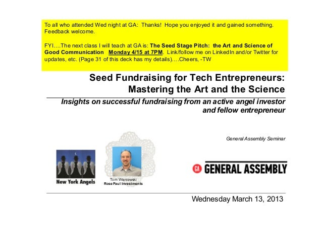 General Assembly Class:  Insiders Guide to Seed Fundraising