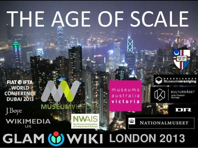 THE AGE OF SCALE LONDON 2013