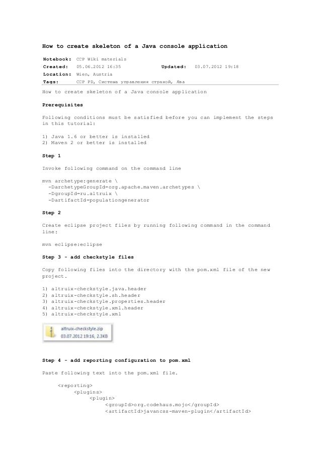 How to create skeleton of a Java console applicationNotebook:   CCP Wiki materialsCreated:    05.06.2012 16:35            ...