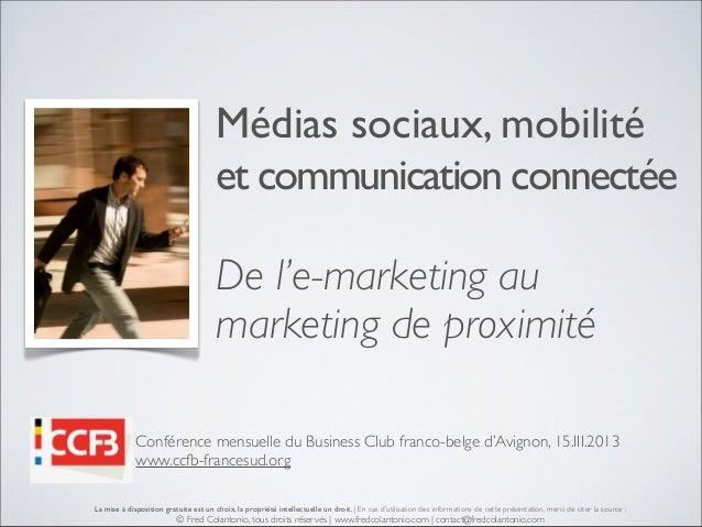 Médias sociaux, mobilité                                       et communication connectée                                 ...