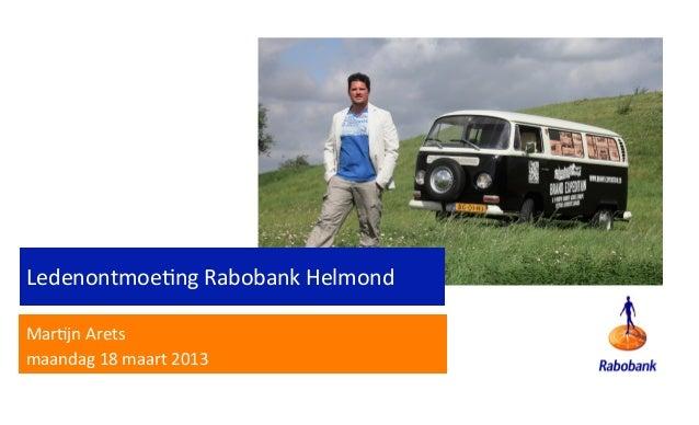 Ledenontmoeting Rabobank Helmond 18 maart 2012