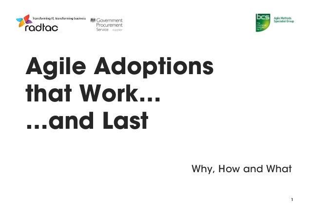 Agile Adoptions that Work and Last - Jose Casal - BCS Agile Methods SG