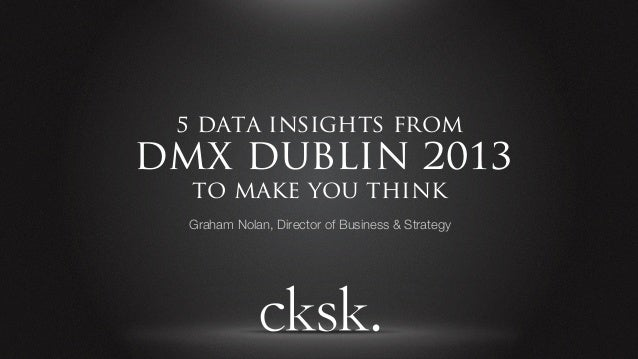 5 Data Insights from Dublin DMX Conference