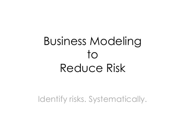 Business Modeling to Reduce Risk (at 10th Lean Startup Meetup Karlsruhe)