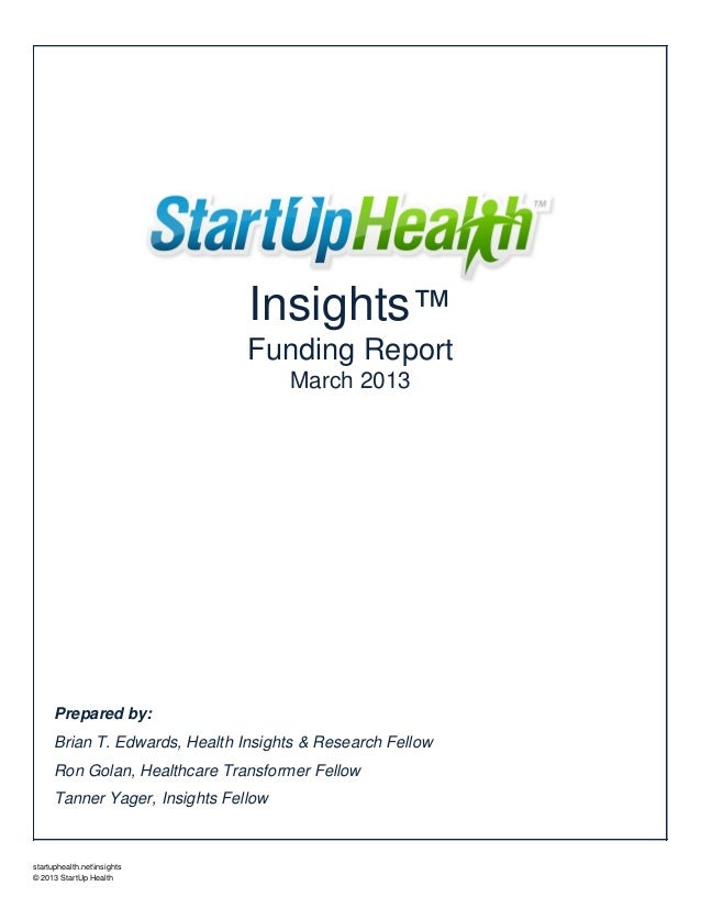 March 2013 StartUp Health Insights Funding Report