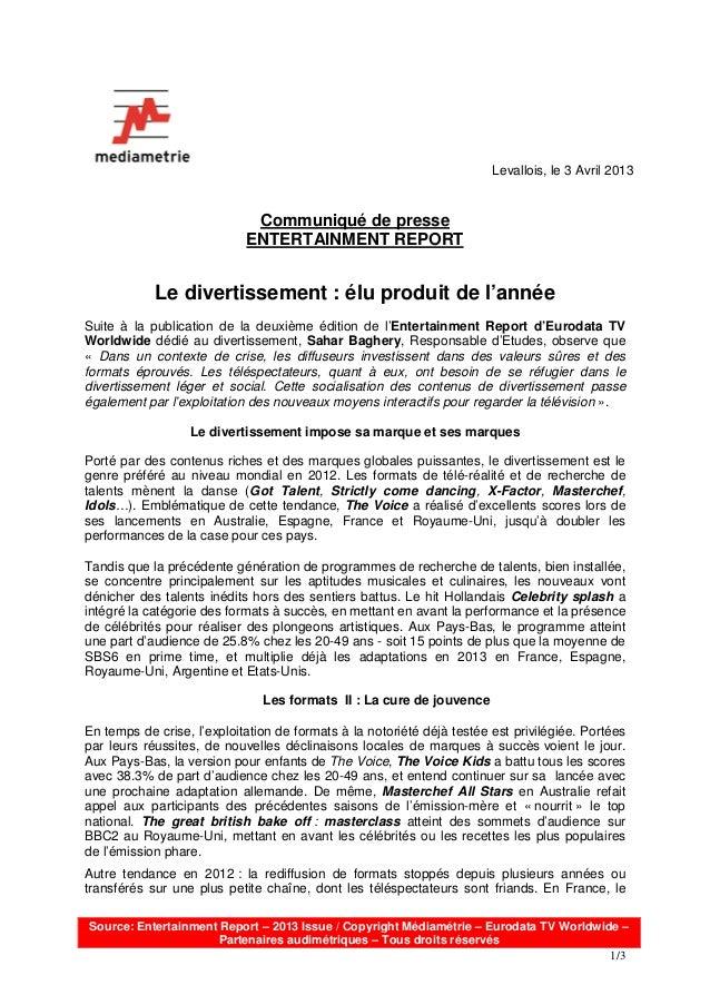 Levallois, le 3 Avril 2013                             Communiqué de presse                            ENTERTAINMENT REPOR...