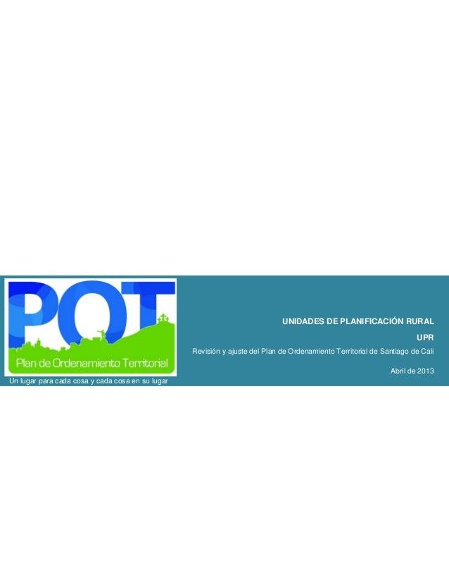 Propuesta de Unidades de Planificación Rural. Documento explicativo.
