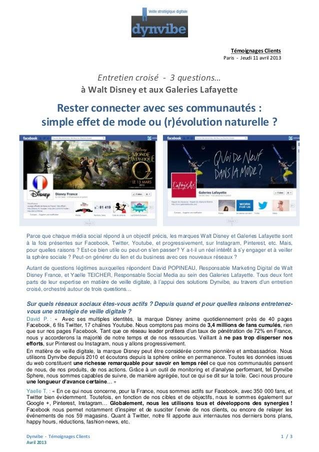 Témoignages Clients Paris - Jeudi 11 avril 2013  Entretien croisé - 3 questions… à Walt Disney et aux Galeries Lafayette  ...