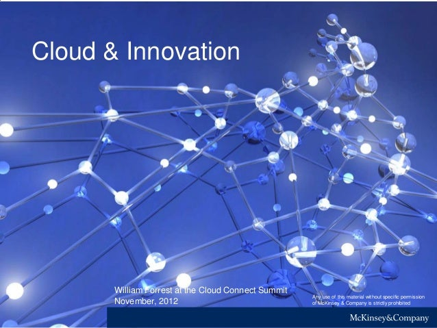 Cloud & Innovation November, 2012 Any use of this material without specific permission of McKinsey & Company is strictly p...