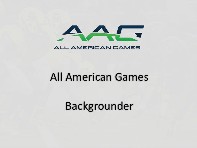All American GamesBackgrounder