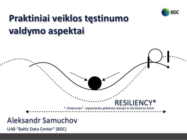 2013 04 11 praktiniai veiklos tęstinumo valdymo aspektai a.samuchov