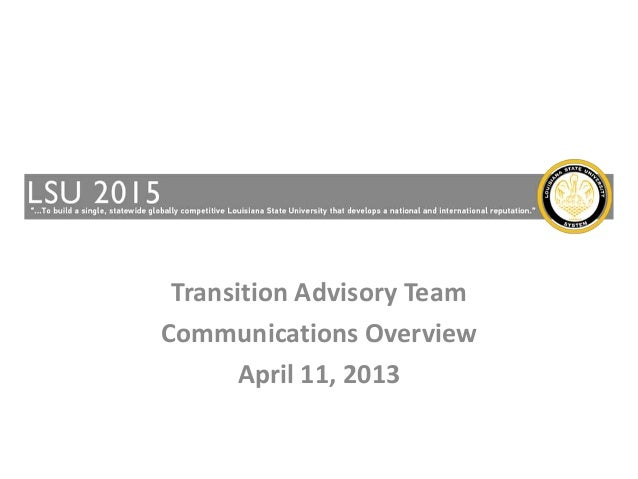 Transition Advisory TeamCommunications Overview       April 11, 2013