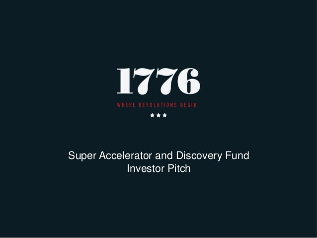 1776 discovery fund investor pitch