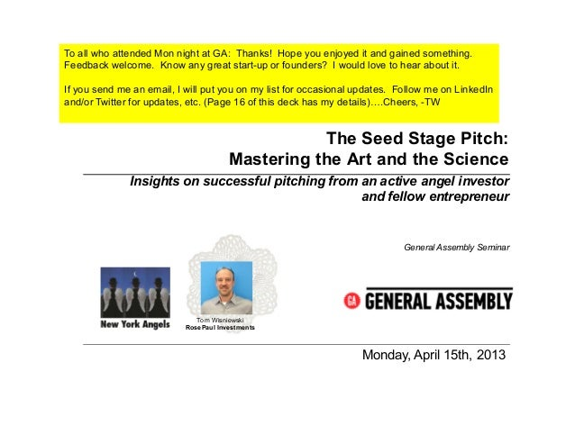 General Assembly Class:  Insiders Guide to Seed Stage Pitching