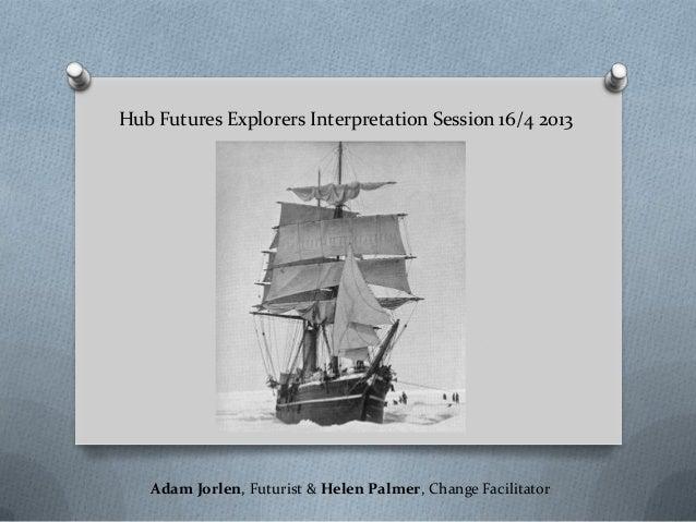 20130416 hub futures interpretation presentation