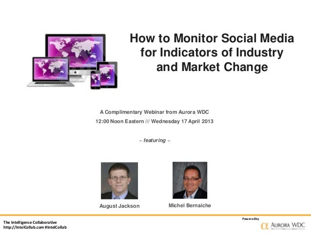 How to Monitor Social Media                                                    for Indicators of Industry                 ...