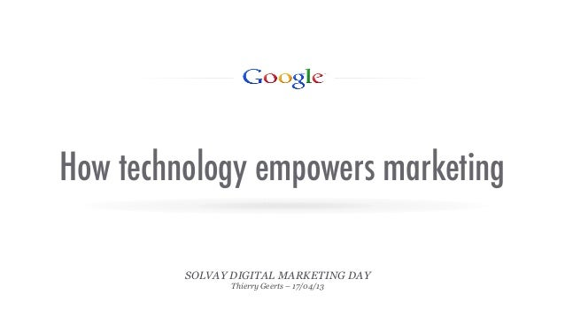 Google on How technology empowers marketing at Solvay
