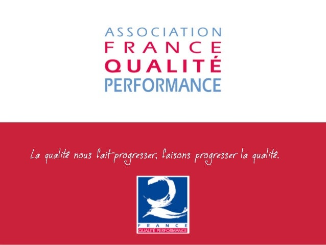 L'Association France Qualité Performance
