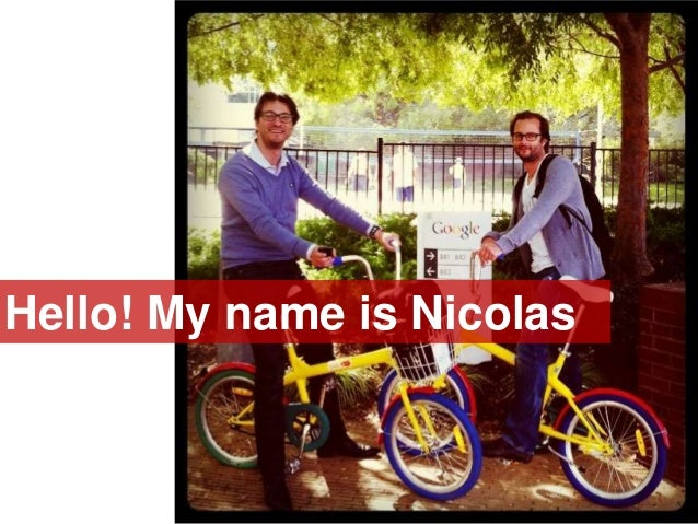 Hello! My name is Nicolas