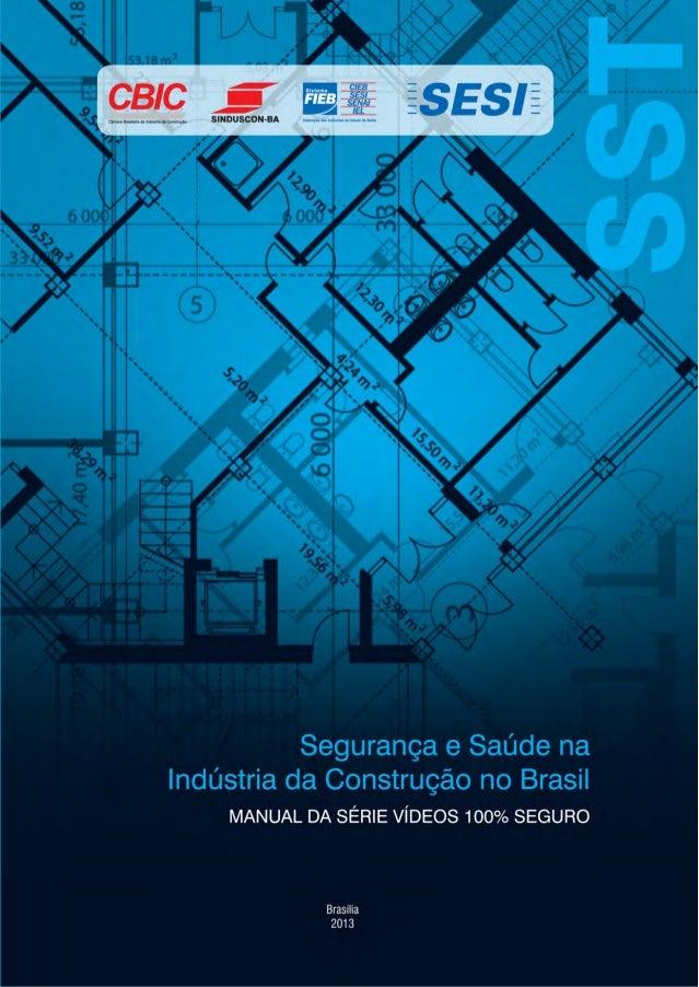 Segurança e saúde na indústria da construção no Brasil: