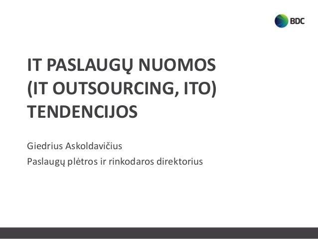2013 04 25 ito tendencijos giedrius askoldavicius