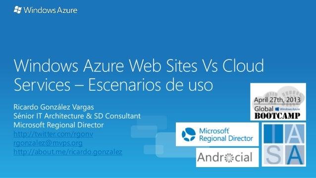 20130427 global azure bootcamp websites vs cloudservices scenarios
