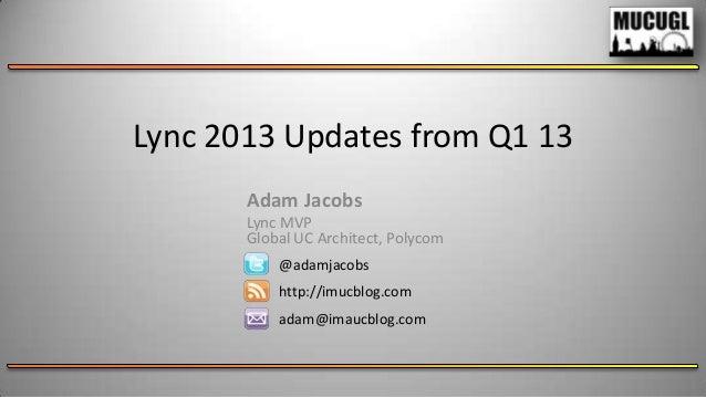 Lync Updates Q1 2013