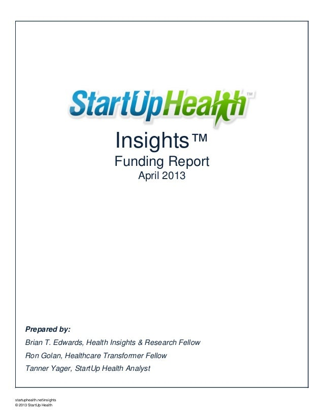 April 2013 StartUp Health Insights Funding Report