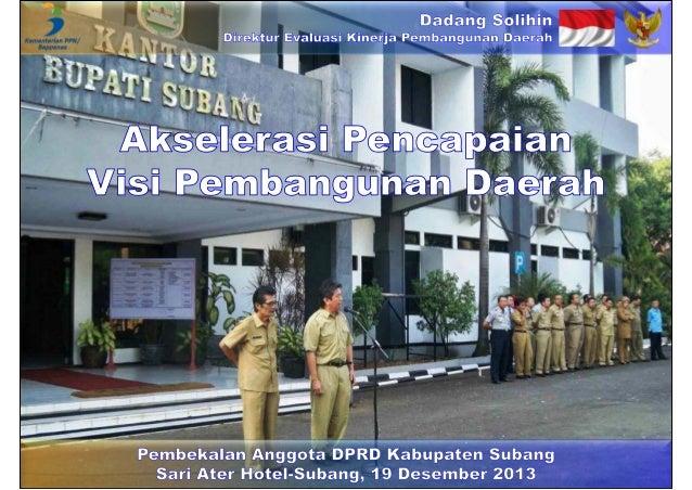 Akselerasi Pencapaian Visi Pembangunan Daerah