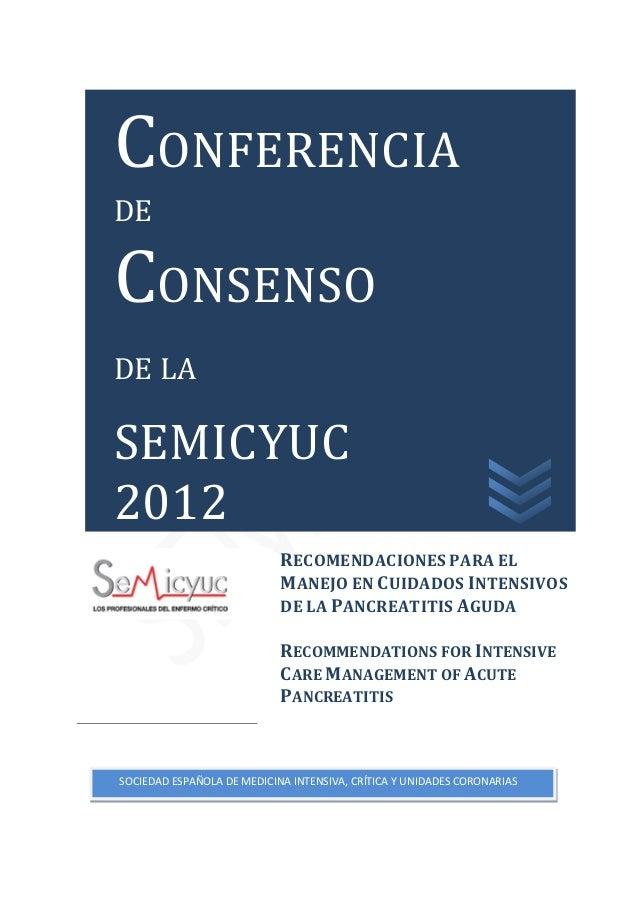 RECOMENDACIONES PARA EL MANEJO EN CUIDADOS INTENSIVOS DE LA PANCREATITIS AGUDA RECOMMENDATIONS FOR INTENSIVE CARE MANAGEME...