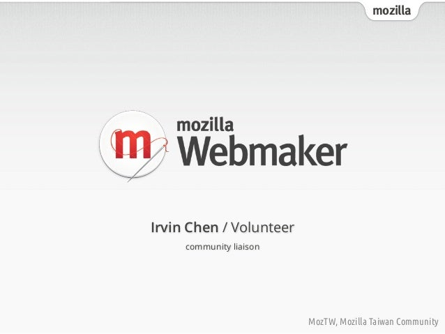 mozillaMozTW, Mozilla Taiwan CommunityIrvin Chen / Volunteercommunity liaison