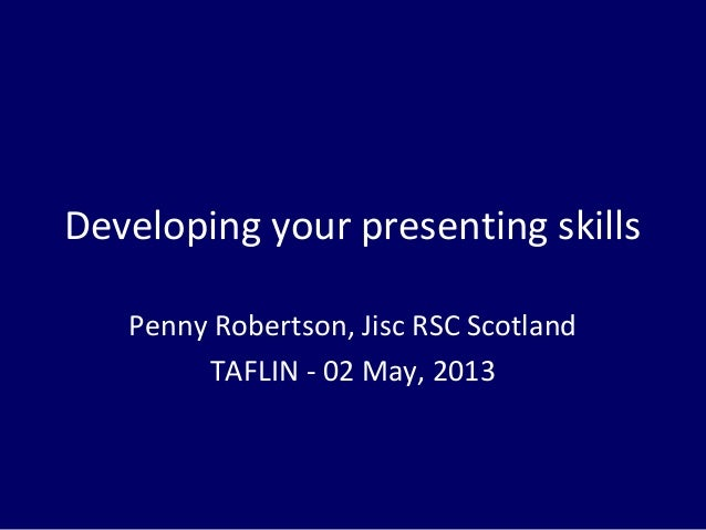 Developing your presentation skills