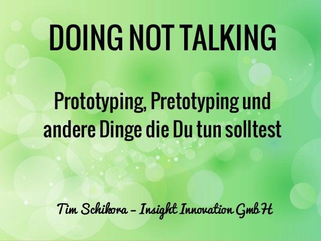 """06.05.2013 Webmontag Präsentation """"Doing not Talking"""""""