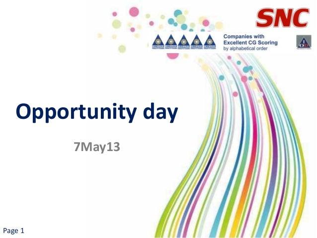 SNC : Opp day May 7, 2013