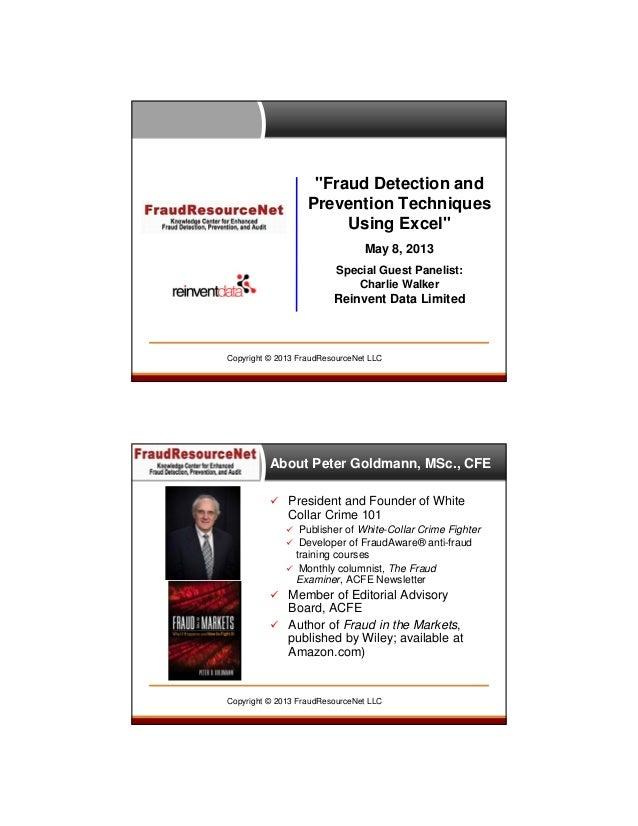 """""""Fraud Detection and Prevention Techniques Using Excel"""" May 8, 2013 Special Guest Panelist: Charlie Walker  Reinvent Data ..."""