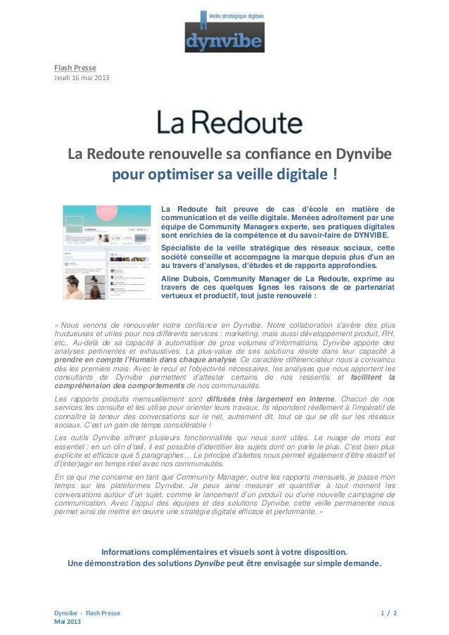Flash Presse Jeudi 16 mai 2013  La Redoute renouvelle sa confiance en Dynvibe pour optimiser sa veille digitale ! La Redou...