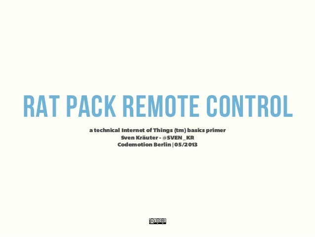 Rat Pack Remote Control - a technical Internet of Things (tm) basics primer