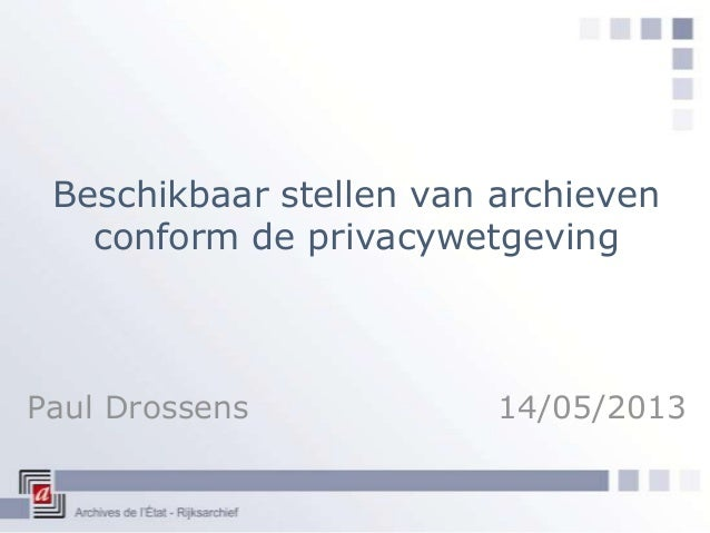 Paul Drossens, Case Rijksarchief