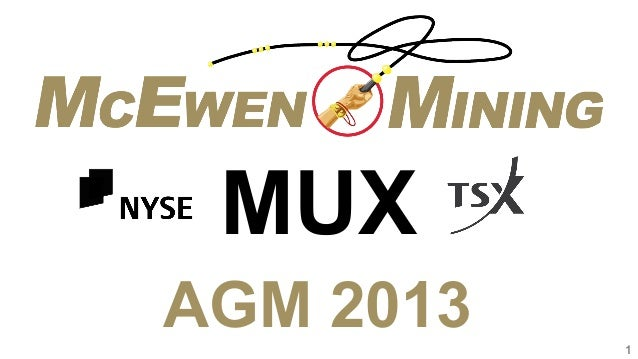 McEwen Mining Corporate Presentation