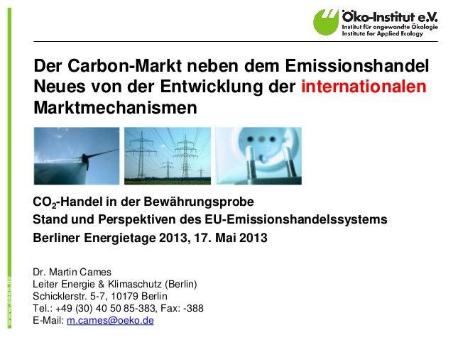 Der Carbon-Markt neben dem EmissionshandelNeues von der Entwicklung der internationalenMarktmechanismenCO2-Handel in der B...