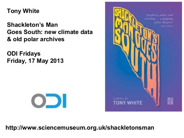 A story of new climate data & old polar archives with Tony White